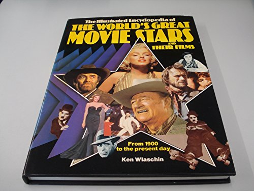 9780861010301: Illustrated Encyclopaedia of the World's Great Movie Stars and Their Films