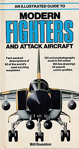 9780861010554: An Illustrated Guide to Modern Fighters And Attack Aircraft