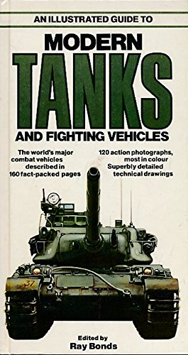 9780861010578: An Illustrated Guide to Modern Tanks and Fighting Vehicles