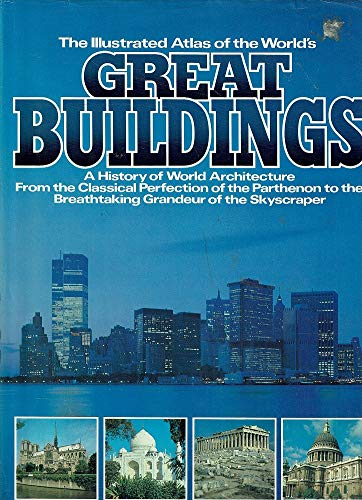 9780861010592: Illustrated Atlas of the World's Great Buildings
