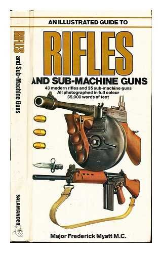 9780861010776: An Illustrated Guide to Rifles and Sub-machine Guns