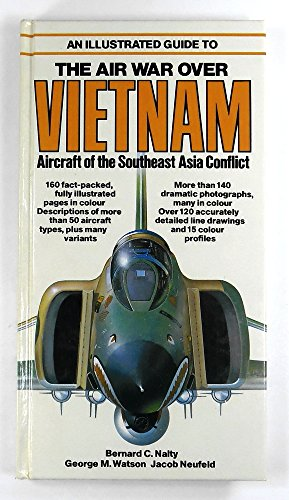 9780861010806: Illustrated Guide to the Air War Over Vietnam