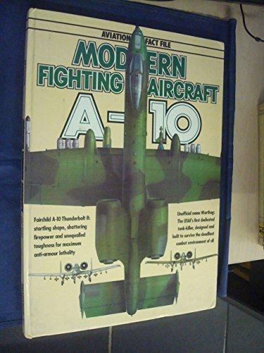 9780861011230: A-10 Thunderbolt II (Aviation Fact File)