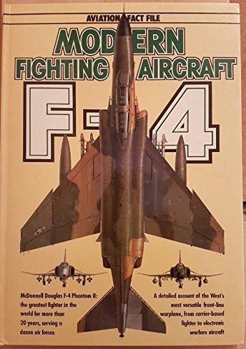 Modern Fighting Aircraft - F-4 Phantom II: Richardson, Doug &