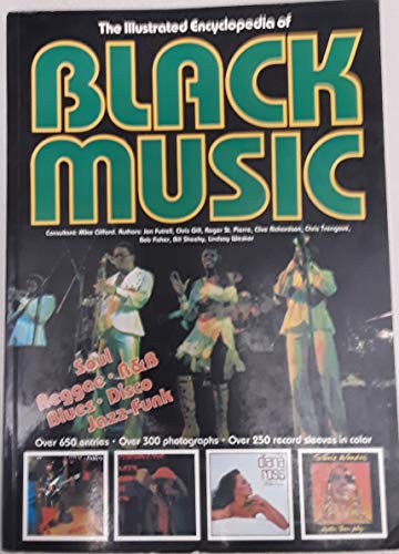 Illustrated Encyclopaedia of Black Music