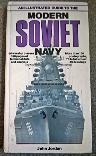 9780861011469: An Illustrated Guide to the Modern Soviet Navy