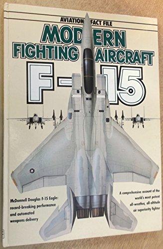 9780861011827: F-15 (Aviation Fact File)