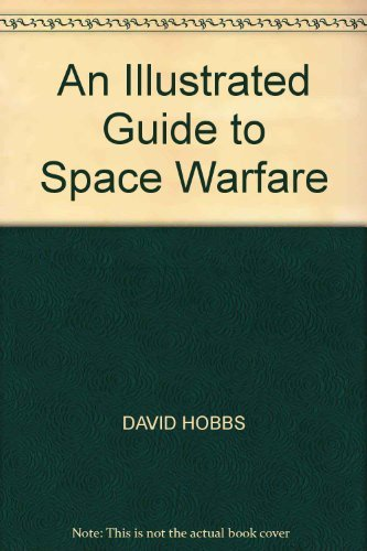 9780861012046: An Illustrated Guide to Space Warfare