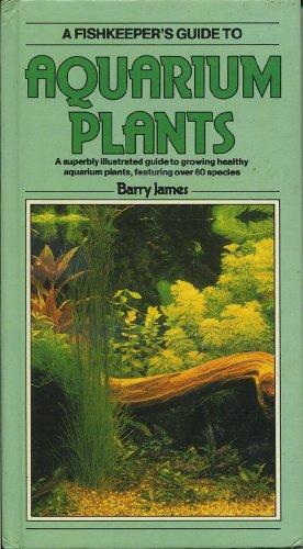 9780861012077: AQUARIUM PLANTS (Fishkeeper's Guide Series)