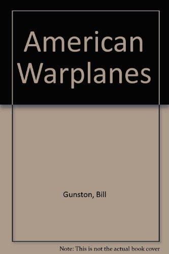 9780861012275: American Warplanes