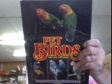 Pet Birds For Home And Garden (ILLUSTRATED)