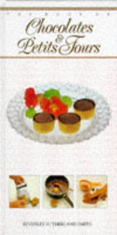9780861012411: BOOK OF CHOCOLATES & PETIT FOURS