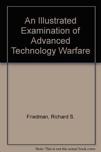 9780861012558: An Illustrated Examination of Advanced Technology Warfare