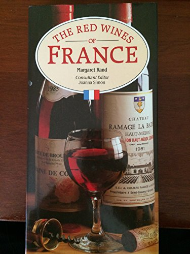 9780861012732: The Red Wines of France (Wine & drink)
