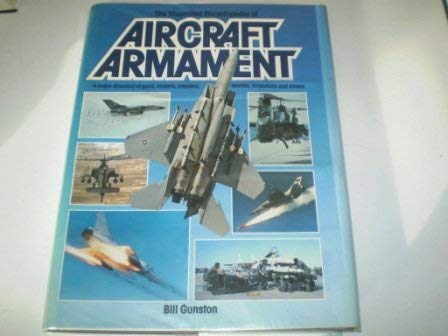 9780861013142: The Illustrated Encyclopaedia of Aircraft Armament