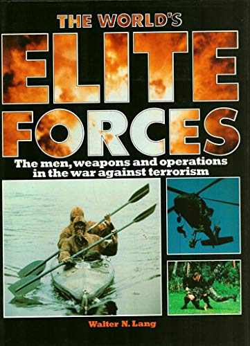9780861013159: The World's Elite Forces - The Men, Weapons and Operations in the War Against Terrorism
