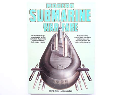 Modern Submarine Warfare: Miller, D.M.O. and