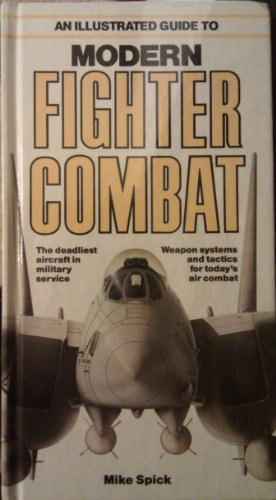 9780861013197: An Illustrated Guide to Modern Fighter Combat
