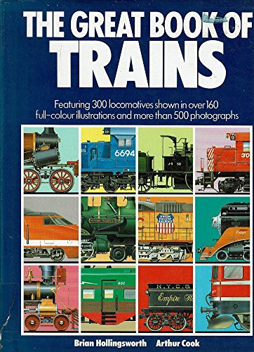 9780861013272: The Greatest Book Of Trains