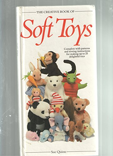 9780861013302: The Creative Book of Soft Toys (Creative book of homecrafts series)