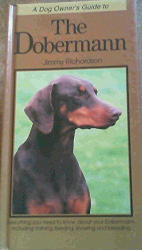 9780861013548: DOBERMANN (Dog Owner's Guide)