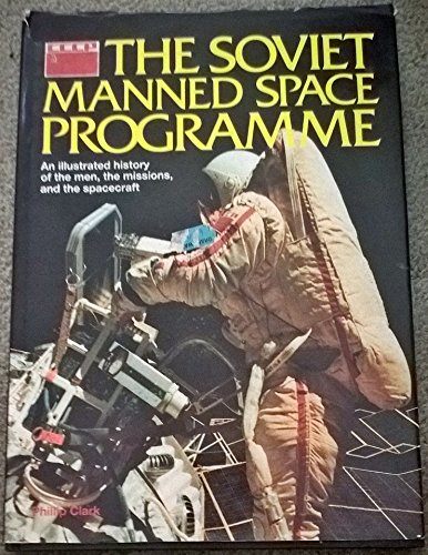 9780861013692: The Soviet Manned Space Programme