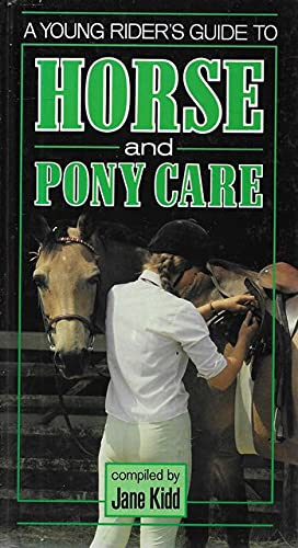 9780861013869: A Young Rider's Guide to Horse and Pony Care (Horse & pony)