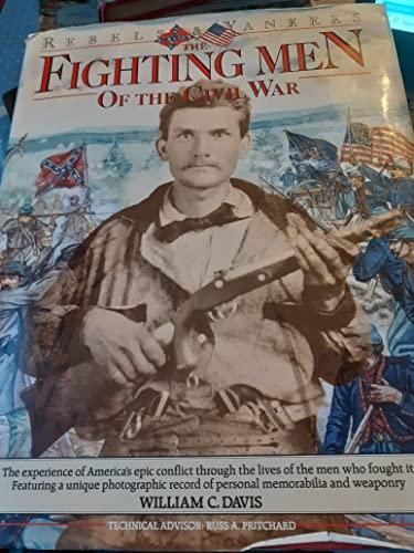 9780861013951: Fighting Men of the Civil War: Rebels & Yankees