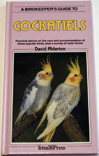 9780861014446: Bird Keeper's Guide to Cockatiels (Birdkeeper's Guide)