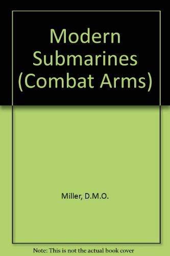 9780861014507: Modern Submarines (Combat Arms)