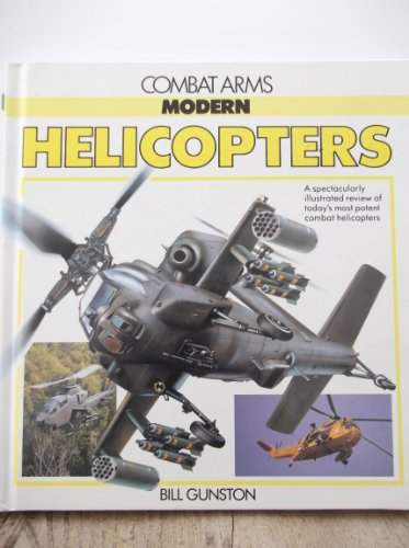 9780861015177: Modern Helicopters (Combat Arms)