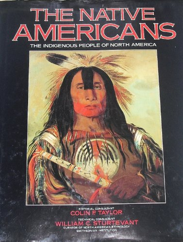 9780861015238: The Native Americans: The Indigenous People of North America