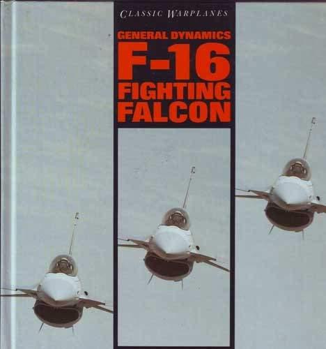 General Dynamics F-16 Fighting Falcon: Richardson, Doug