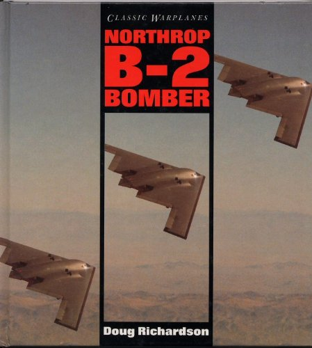 9780861015368: Northrop B-2 Stealth Bomber (Classic War Planes)