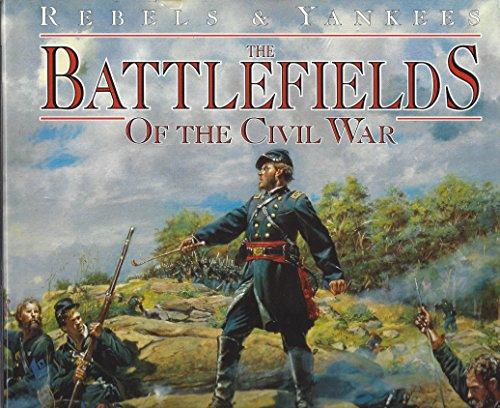 9780861015719: The Battlefields of the Civil War (Rebels & Yankees trilogy)