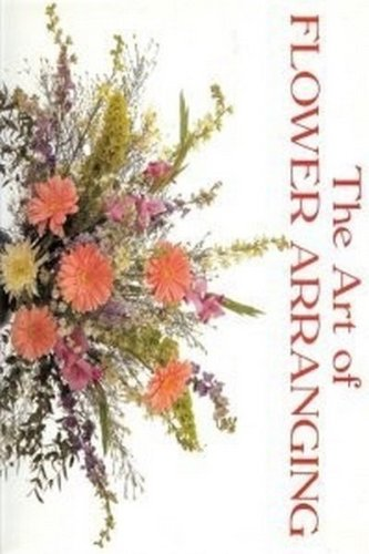 9780861016099: Art of Flower Arranging, The