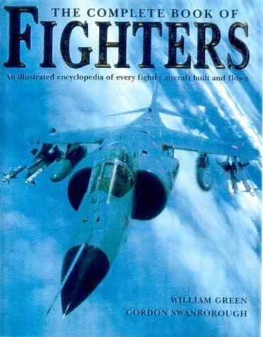 9780861016433: The complete book of fighters