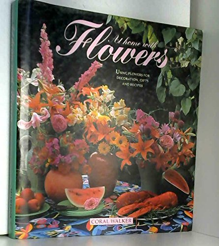 9780861016518: AT HOME WITH FLOWERS