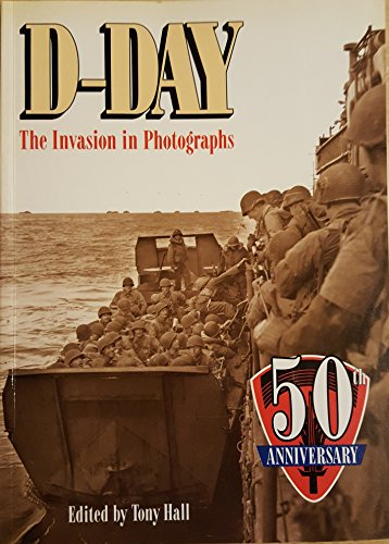 9780861017546: D-Day: The Invasion in Photographs