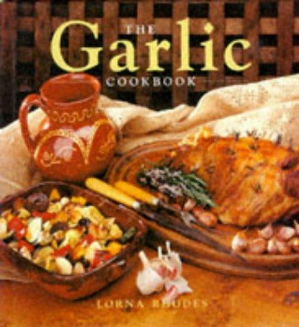 9780861017799: The Garlic Cookbook (The Cookbook Series)