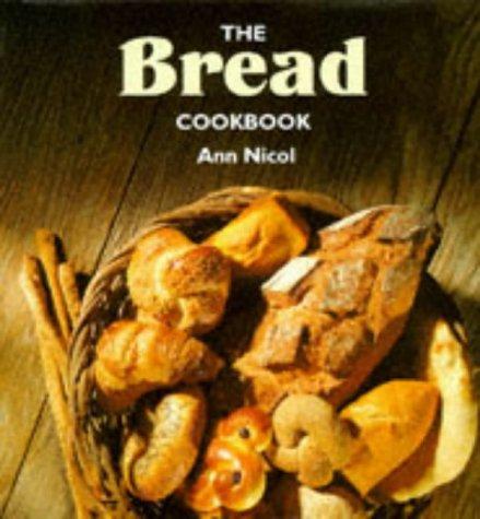 9780861018130: The Bread Cookbook (The Cookbook Series)