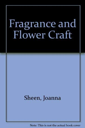 Frangrance and Flower Craft.