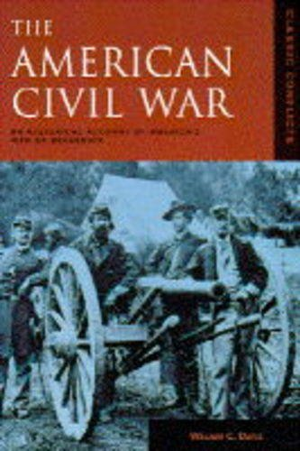 9780861018444: AMERICAN CIVIL WAR: AN HISTORICAL ACCOUNT OF AMERICA'S WAR OF SECESSION (CLASSIC CONFLICTS)