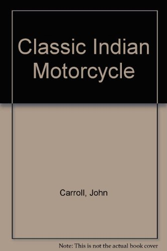 9780861018741: Classic Indian Motorcycle