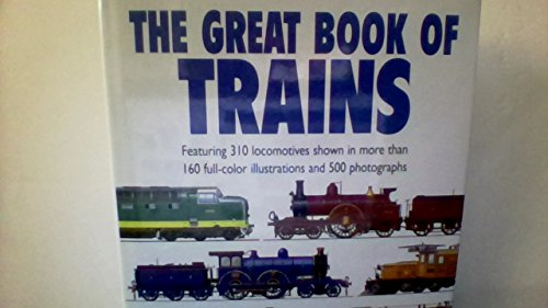 9780861019199: The Great Book of Trains