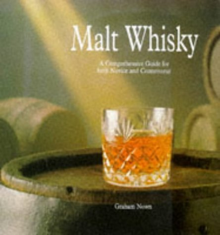 9780861019625: Malt Whisky: A Comprehensive Guide for both Novice and Connoisseur.