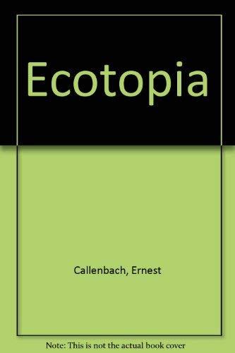 9780861040193: Ecotopia