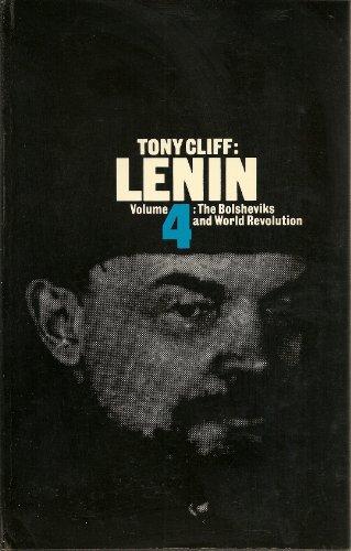 Lenin: The Bolsheviks and World Revolution -: Cliff, Tony