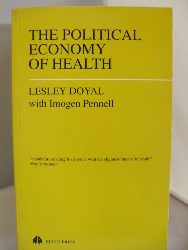 9780861040742: The Political Economy of Health