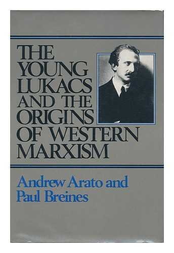 9780861040971: The young Lukács and the origins of Western Marxism